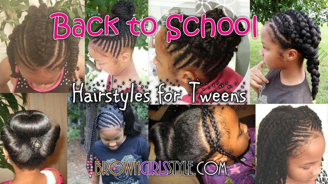 The Best Tween Back To School Natural Hairstyles Youtube Pictures