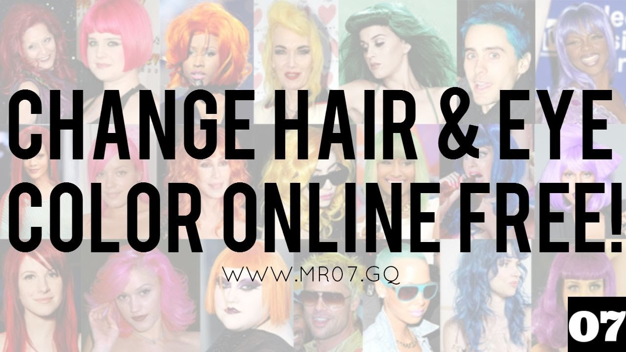 The Best How To Change Hair And Eye Color Online For Free No Pictures