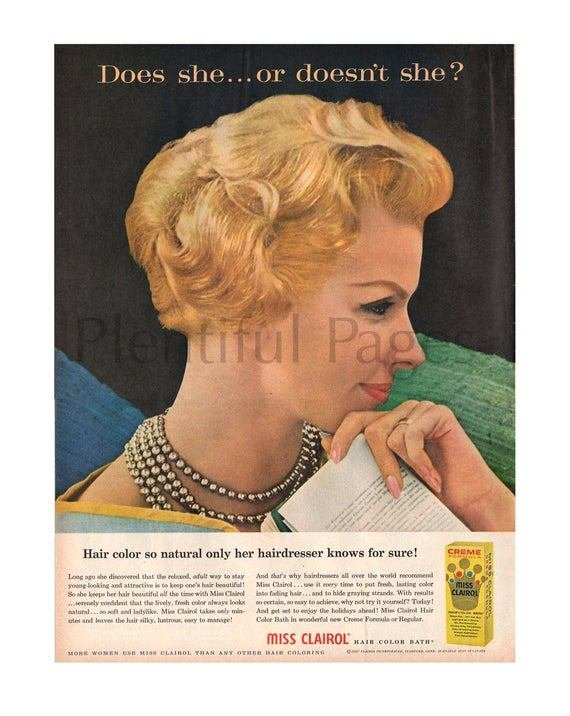 The Best 1957 Miss Clairol Hair Color Vintage Ad Does She Or Pictures
