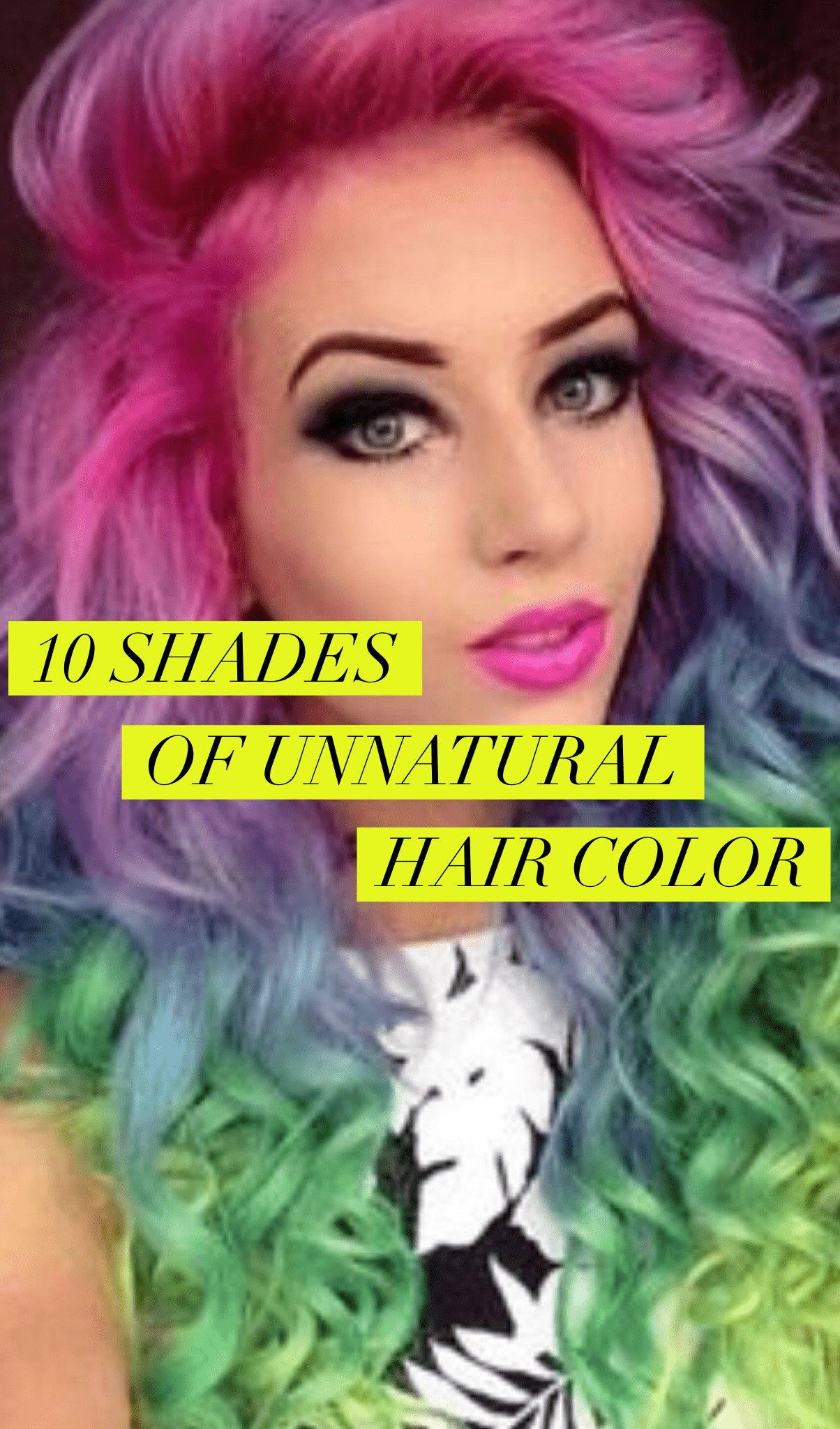 The Best 10 Shades Of Unnatural Hair Color • Holleewoodhair Pictures
