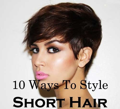 The Best Ten Quick And Easy Ways To Style Short Hair Pictures