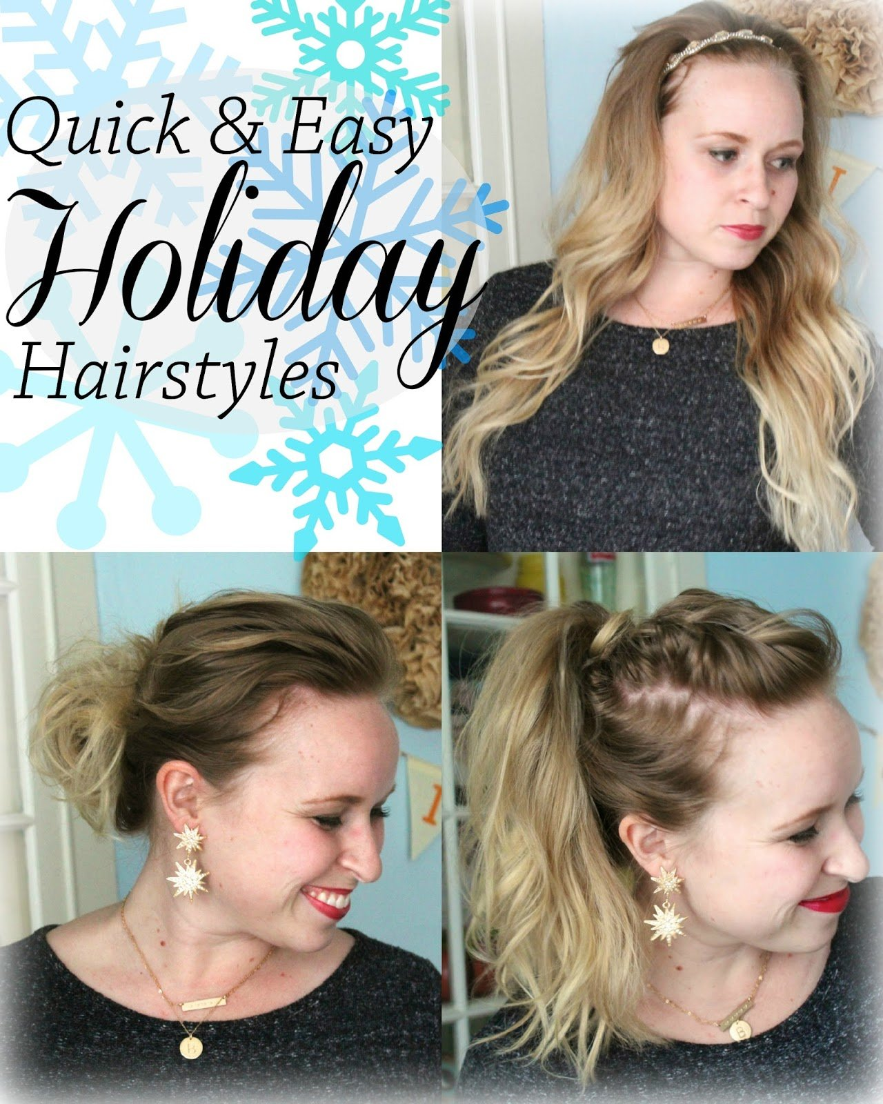 The Best Breezy Days Quick And Easy Holiday Hairstyles Pictures