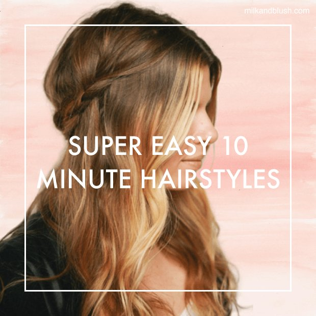 The Best Super Easy 10 Minute Hairstyles Hair Extensions Blog Pictures