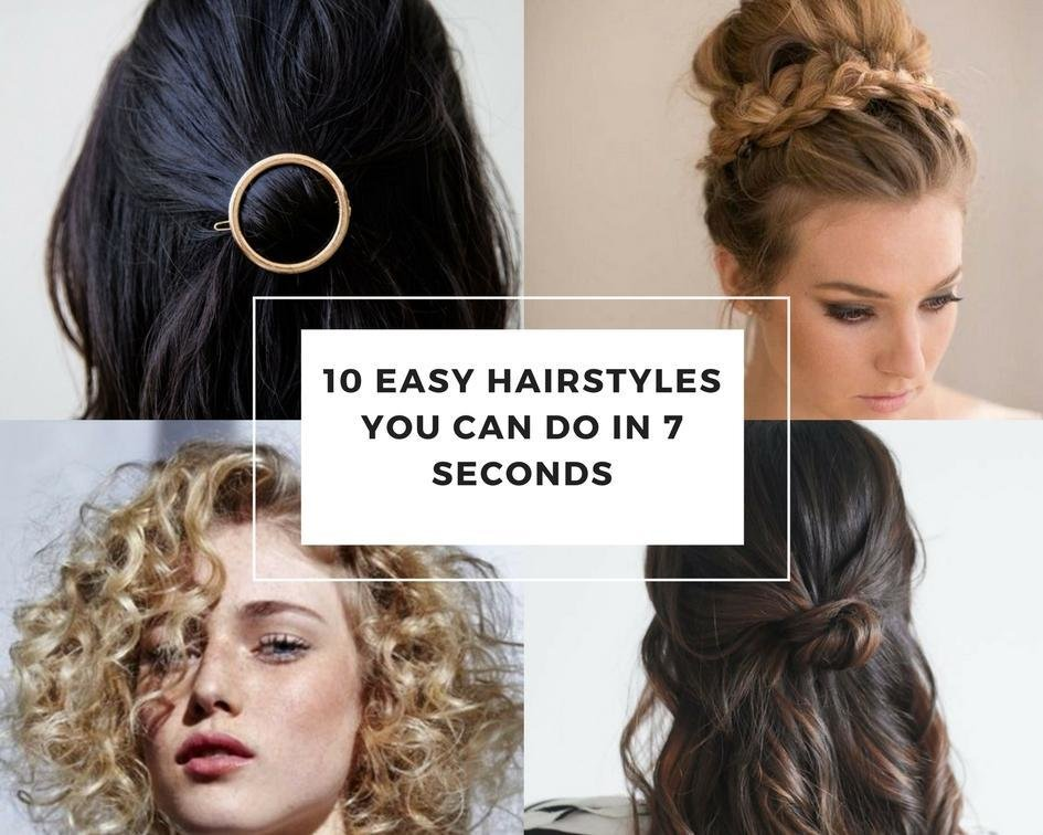 The Best 10 Easy Hairstyles Can Do In 7 Seconds Pictures