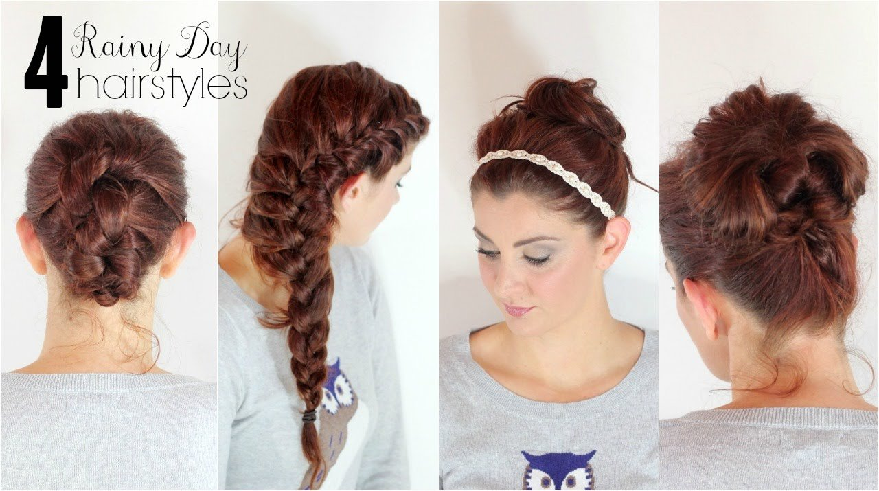 The Best 4 Hairstyles For Rainy Days Youtube Pictures