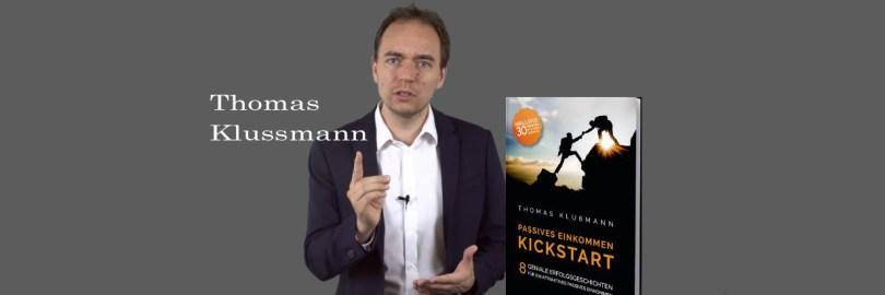 Thomas Klussmann präsentiert acht erlebte Beispiele von passivem Einkommen