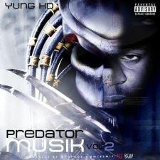 YUNG HD - PREDATOR MUSIK COVER