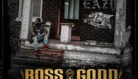 EASTSIDE EAZY BOSS GODD ARTWORK