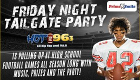 Hot 96.3's Friday Night High School Football Tailgate Party!