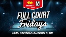 full court fridays