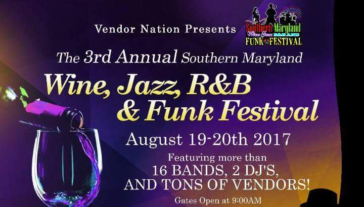 3rd Annual Southern Maryland Wine, Jazz, R&B and Funk Festival