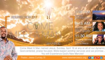Resurrection 2017 Come Meet A Man