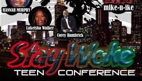 Stay Woke Teen Conference