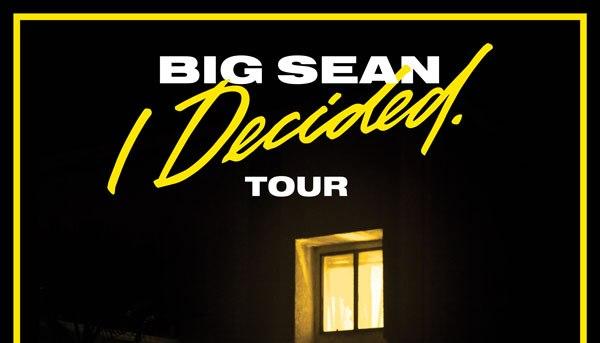 The Big Sean I Decided Tour