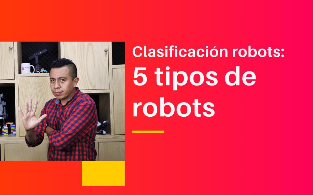 5 tipos de robots