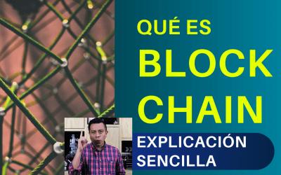 Qué es BLOCKCHAIN: Explicación Sencilla
