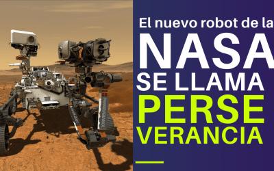 El nuevo robot de la NASA en Marte se llama Perseverancia