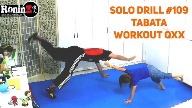 Solo Drill 109 Tabara Workout QXX