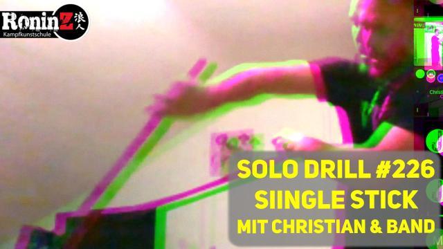 Solo Drill 226 Singlestick mit CHristian und Band