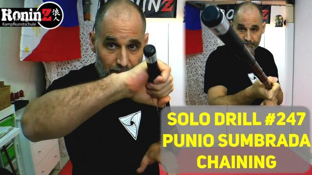 Solo Drill 247 Punio Sumbrada Chaining