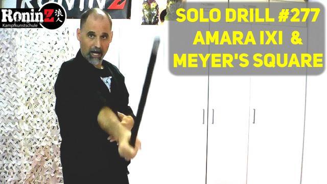 Solo Drill 277 Amara IXI & Meyer's Square