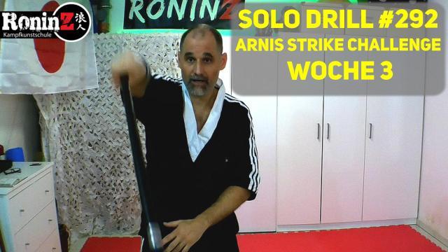 Solo Drill 292 Arnis Strike Challenge - Woche 3