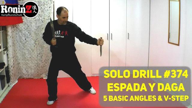 Solo Drill 374 Espada y Daga 5 Basic Angles & V-Step