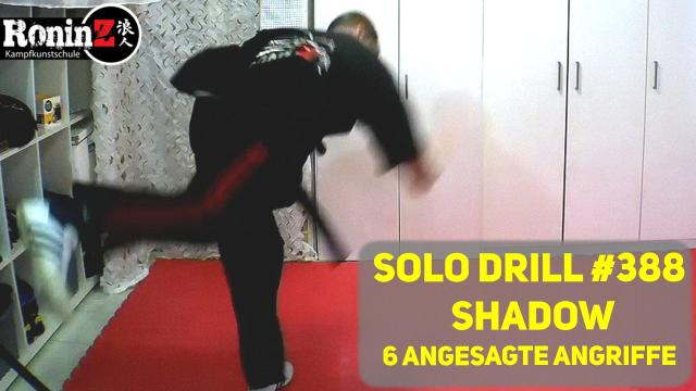 Solo Drill 388 Shadow - 6 angesagte Angriffe