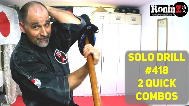 Solo Drill #418 2 Quick Combos