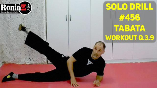 Solo Drill #456 Tabata Workout Q.3.9