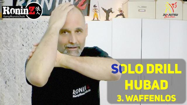Solo Drill #480 Hubad 3. waffenlos