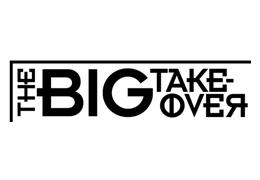 The Big Take-Over