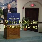 Where is Religion in America Going with Dr. Ron Miller
