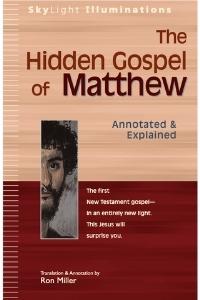 hidden gospel of matthew - ron miller