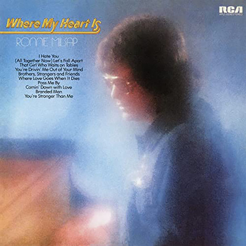 Ronnie Milsap Where My Heart Is