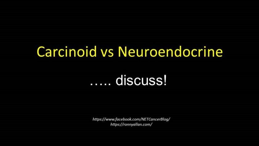 carcinoid vs neuroendocrine