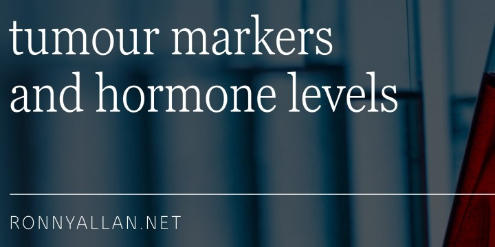Neuroendocrine Cancer – tumour markers and hormone levels
