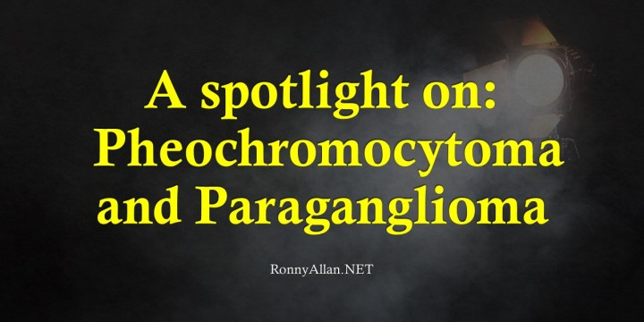 Neuroendocrine Tumours: a spotlight on Pheochromocytoma and Paraganglioma