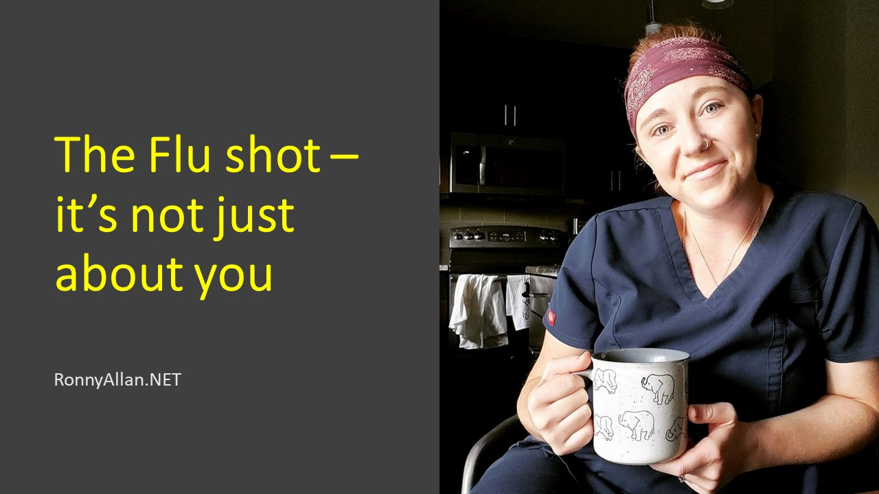 The Flu shot – it's not just about you