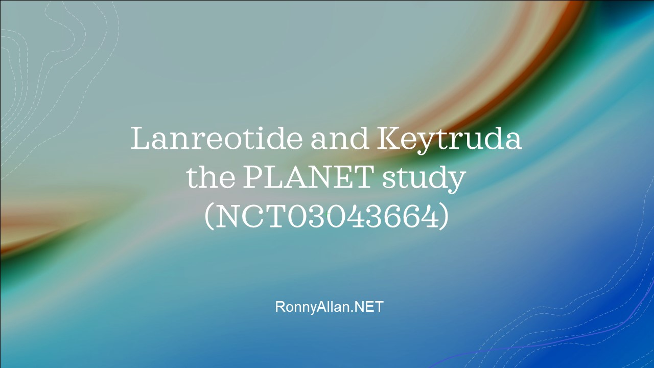 Lanreotide and Keytruda – the PLANET study (NCT03043664)