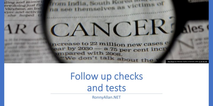 Neuroendocrine Cancer: Follow up tests and checks