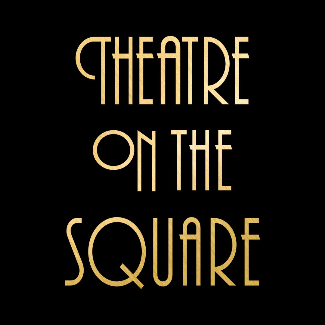 Theatre on the Square Gold Logo