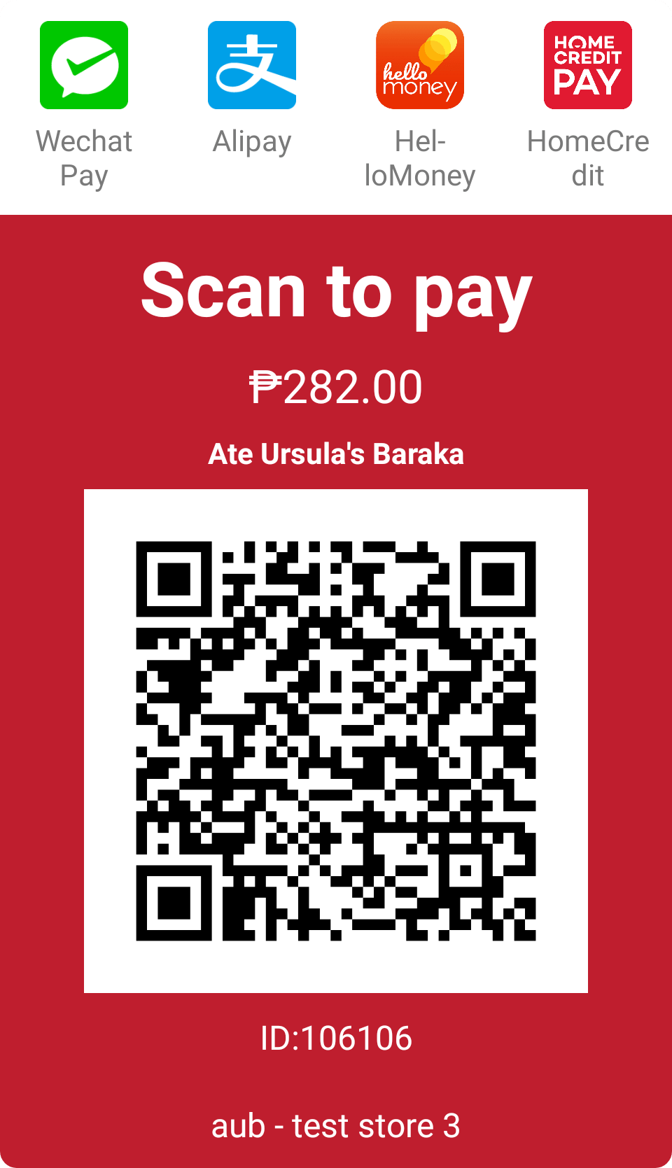 Scan to Pay QR code for WeChat Pay, Alipay, HelloMoney, and HomeCredit Pay