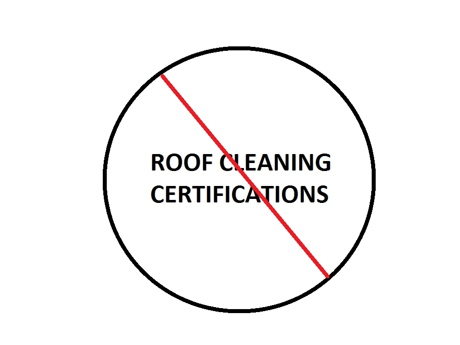 Roof cleaning certification