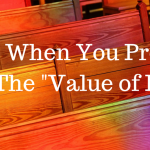 """Help When You Preach On """"The Value of Life"""""""