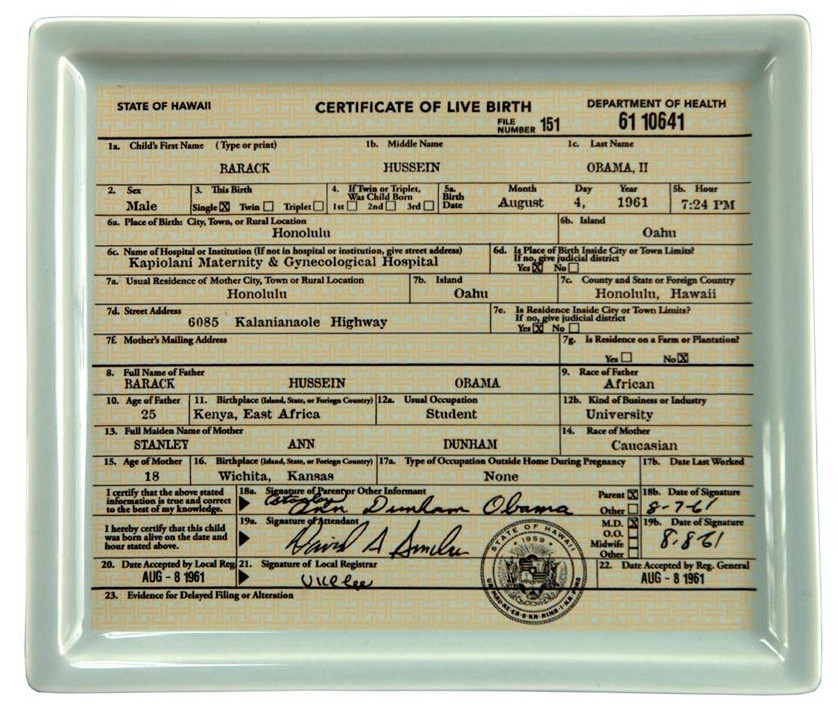 An ash tray that looks like Barak Obama's birth certificate.