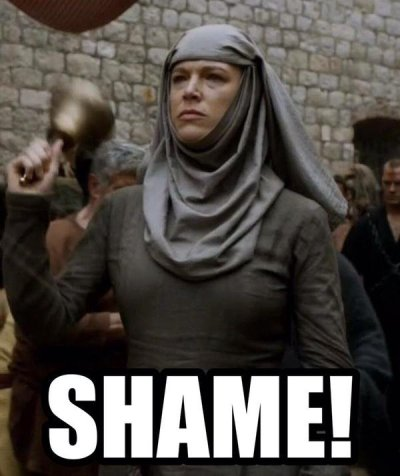 Game of Thrones meme of the wicked priestess dinging her shame bell