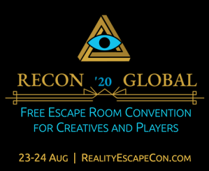 RECON 20 Global: Free Escape Room Convention for Creatives & Players. August 23-24. RealityEscapeCon.com