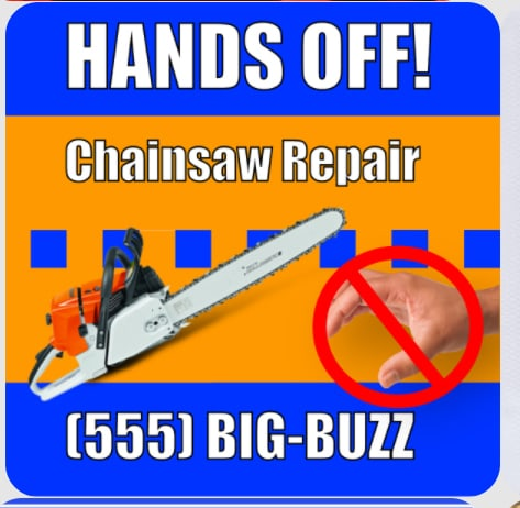 "A sign that reads, ""Hands off! Chainsaw Repair"""