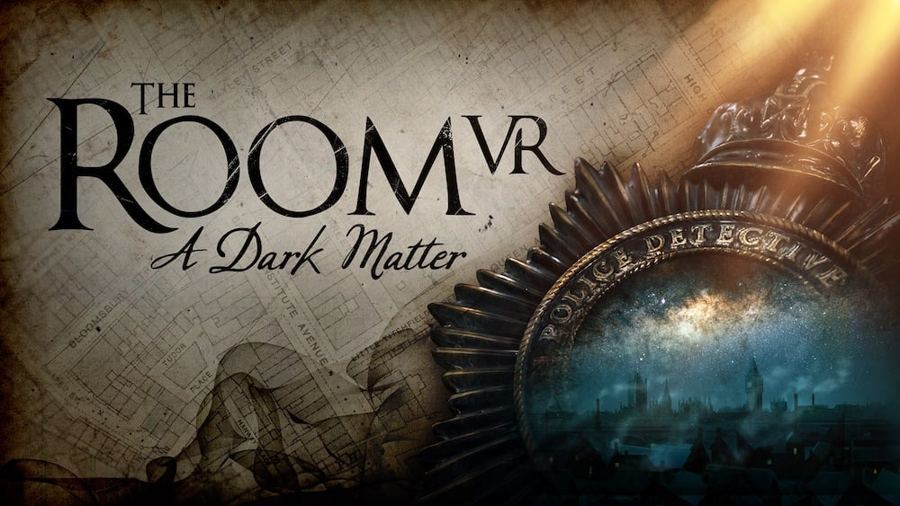 The Room VR - A Dark Matter title screen shows a police badge.
